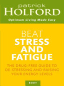 Beat Stress And Fatigue