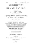 The Constitution of Human Nature. A Lecture ... Second Edition