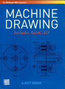 Machine Drawing:Includes Autocad