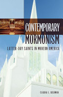 Contemporary Mormonism  Latter day Saints in Modern America
