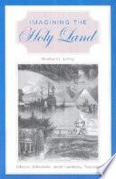 Imagining The Holy Land