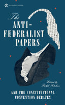 The Anti-Federalist Papers and the Constitutional Convention Debates Pdf/ePub eBook