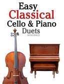 Easy Classical Cello and Piano Duets