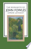 The Romances of John Fowles Book
