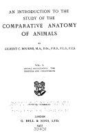 An Introduction to the Study of the Comparative Anatomy of Animals  Animal organisation  The Protozoa and Coelenterata  2d ed   rev