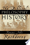 The Biblical Philosophy of History Book PDF