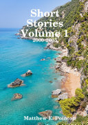 Short Stories Volume 1: 2000-2005 ebook