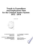 Trends in Expenditure and Employment Data for the Criminal Justice System Book PDF