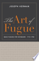 The art of fugue Bach fugues for keyboard, 1715–1750
