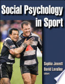 """Social Psychology in Sport"" by Sophia Jowett, David Lavallee"