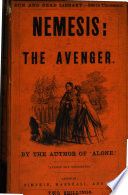 Nemesis: or, The avenger, by Marion Harland