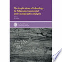 The Application Of Ichnology To Palaeoenvironmental And Stratigraphic Analysis Book PDF