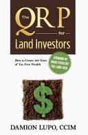 The QRP for Land Investors