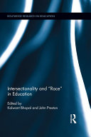 """Intersectionality and """"Race"""" in Education"""