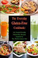 The Everyday Gluten Free Cookbook