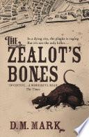 The Zealot s Bones Book
