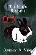 The Prize Rabbit