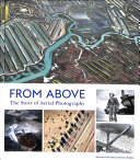 link to From above : the story of aerial photography in the TCC library catalog