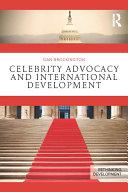 Celebrity Advocacy and International Development