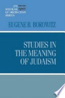 Studies in the Meaning of Judaism  JPS Scholar of Distinction Series
