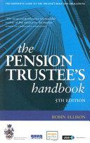 The Pension Trustee s Handbook