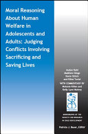 Moral Reasoning About Human Welfare in Adolescents and Adults