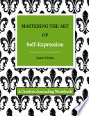 Mastering The Art Of Self Expression