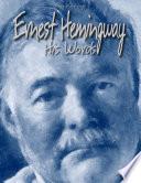 Ernest Hemingway: His Words