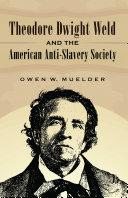 Theodore Dwight Weld and the American Anti-Slavery Society [Pdf/ePub] eBook