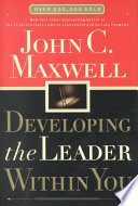Developing The Leader Within You Book