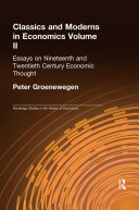 Classics and Moderns in Economics Volume II