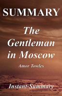 Summary   The Gentleman in Moscow