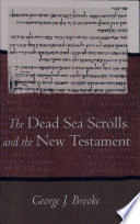 The Dead Sea Scrolls and the New Testament