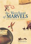 The Merchant of Marvels