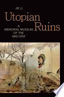 Utopian Ruins