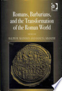 Romans  Barbarians  and the Transformation of the Roman World Book