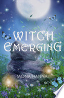 Witch Emerging  High Witch Book 2