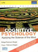 Cognitive Psychology: Applying The Science Of The Mind, 2/E