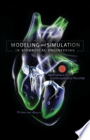 Modeling and Simulation in Biomedical Engineering: Applications in Cardiorespiratory Physiology