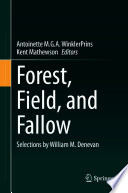 Forest, Field, and Fallow
