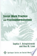 Social Work Practice and Psychopharmacology  Second Edition
