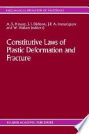 Constitutive Laws Of Plastic Deformation And Fracture Book PDF