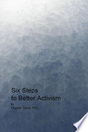 Six Steps to Better Activism Book