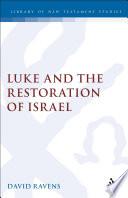 Luke And The Restoration Of Israel