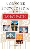 A Concise Encyclopedia of the Baha i Faith Book
