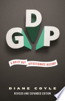 GDP, A Brief but Affectionate History – Revised and expanded Edition by Diane Coyle PDF