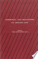 Rabbinic-lay Relations in Jewish Law