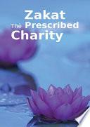 Zakat The Prescribed Charity Goodword