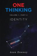 One Thinking  Volume 1  Part 2