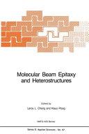 Molecular Beam Epitaxy and Heterostructures